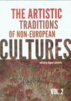 (THE)  ARTISTIC TRADITIONS OF NON-EUROPEAN CULTURES